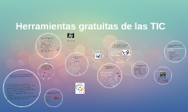 Copy of Herramientas gratuitas de las TIC