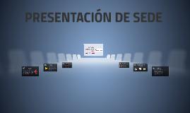 Copy of PRESENTACIÓN DE SEDE