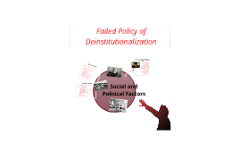 Failed Policy of Deinstitutionalization