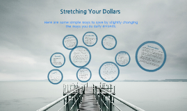 Stretching Your Dollars