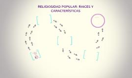 LA RELIGIOSIDAD COLOMBIANA: RAICES Y