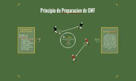 Principio de Preparacion de GWF