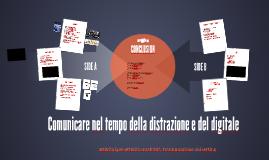 Comunicare nel tempo della distrazione e del digitale