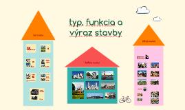 typ, funkcia a výraz stavby