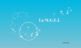 La M.G.E.L