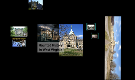 Haunted History in WV