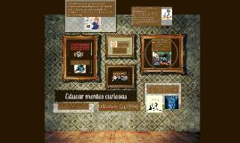 Copy of Educar mentes curiosas