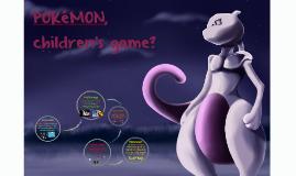 POKéMON, game for children?