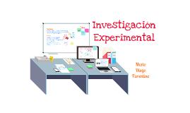 Copy of Copy of Investigación Experimental