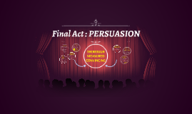 Copy of Final Act PERSUASION
