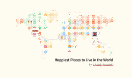 Happiest Places to Live in the World