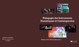 Pédagogie des Instruments Numériques et Contemporains