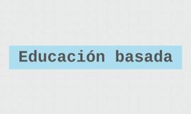 Educación basada