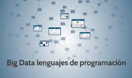 Big Data leguajes de prog