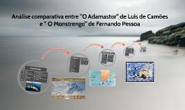 "Analise comparativa entre ""O Adamastor"" de Luis de CAMOES e"