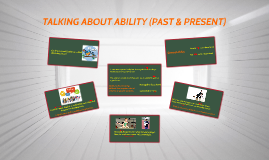 TALKING ABOUT ABILITY (PAST & PRESENT) (I07)