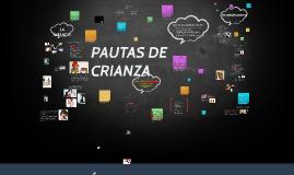 Copy of Pautas de crianza