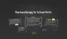 Pharmacotherapy for Osteoarthritis