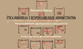 Copy of ÉTICA INDIVIDUAL E RESPONSABILIDADE ADMINISTRATIVA