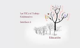 Las TIC y el Trabajo Colaborativo