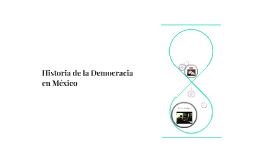Historia de la Democracia en México