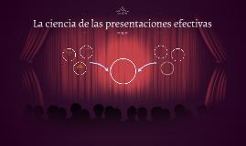 La ciencia de las presentaciones efectivas