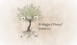 Il-Ħajja x'Tiswa?