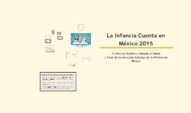 La Infancia Cuenta en México 2015 (Sistemas Municipales de Protección Integral)