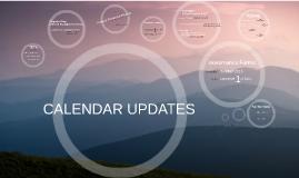 Copy of CALENDAR UPDATES
