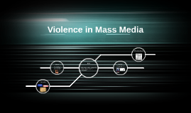 Violence in Mass Media