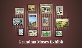 Grandma Moses Exhibit