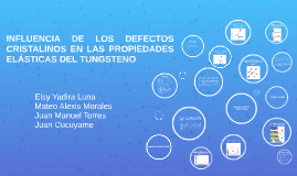 Copy of LA INFLUENCIA DE LOS DEFECTOS CRISTALINOS EN LAS PROPIEDADES