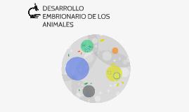 DESARROLLO EMBRIONARIO DE LOS ANIMALES