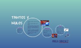 TANTOS Y NULOS