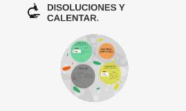 DISOLUCIONES Y CALENTAR. Andrea Bleda