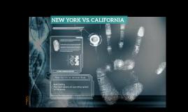 NEW YORK VS CALIFORNIA