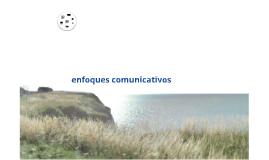 enfoques comunicativos
