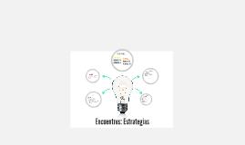 Encuentros: Estrategias