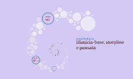 Historia-base, storyline, pensata