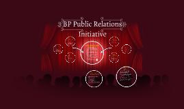BP Public Relations Initiative
