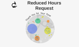 Copy of Reduced Hours