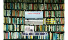 Summer Reading, Grade 9 to 10