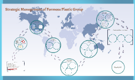 Strategic Management of Formosa Plastic Group