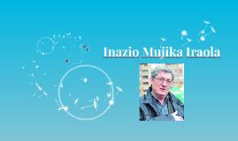 Inazio Mujica Iraola