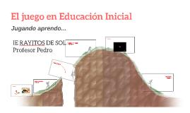 El juego en Educación Inicial