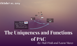 The Uniqueness and Functions of PACS