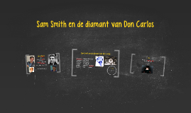 Nederlands: 'Sam Smith en de diamant van Don Carlos'