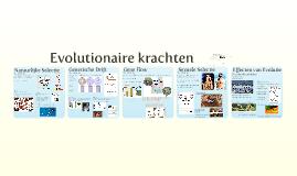 Evolutie: Deel 2 - Evolutionaire Krachten