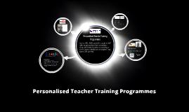 Personalised Teacher Training Programmes