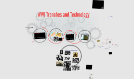 WWI Trenches and Tech